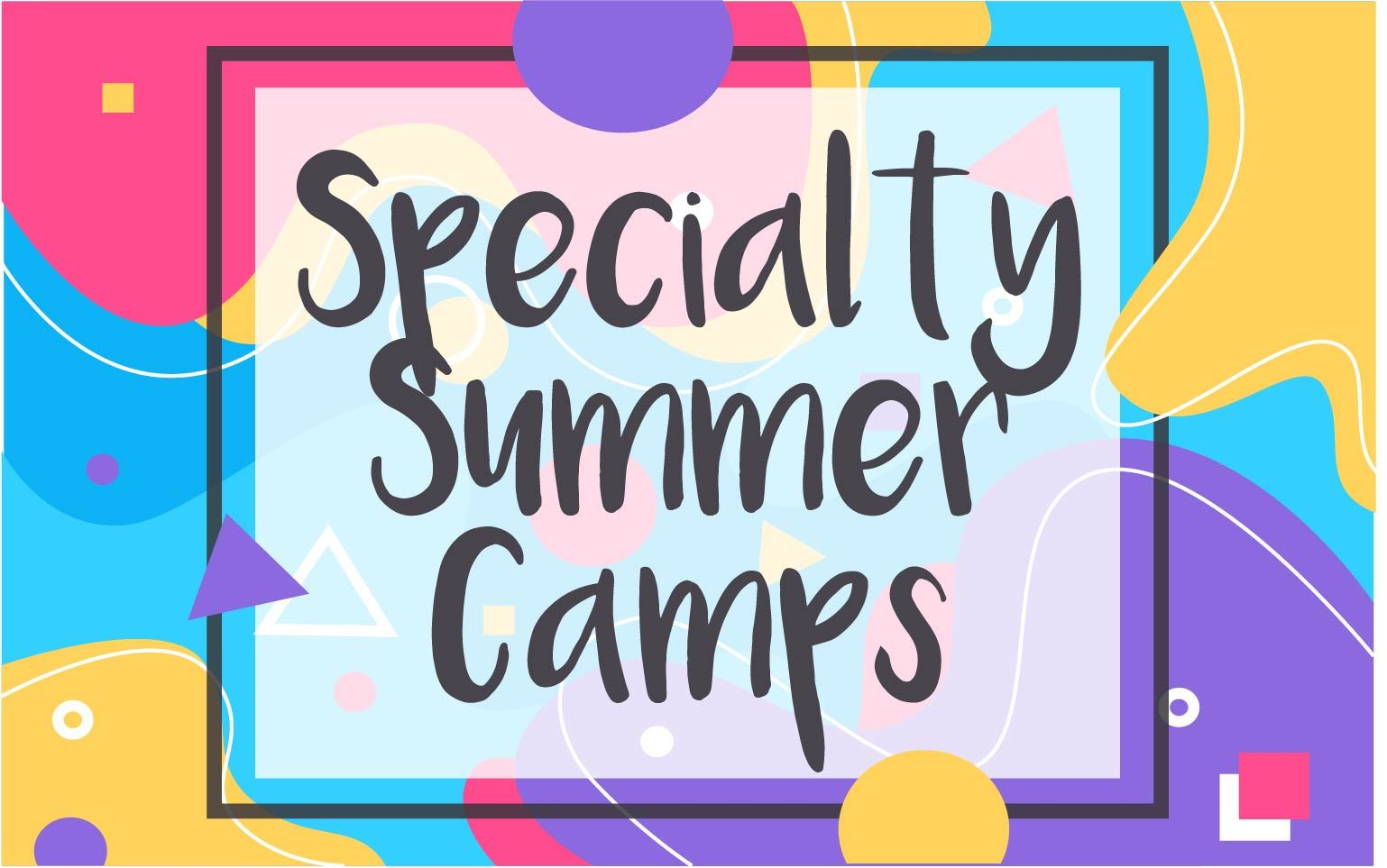 Specialty Summer Camps 2.0